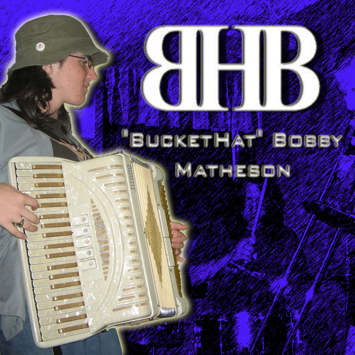 Welcome to BucketHat Bobby Matheson